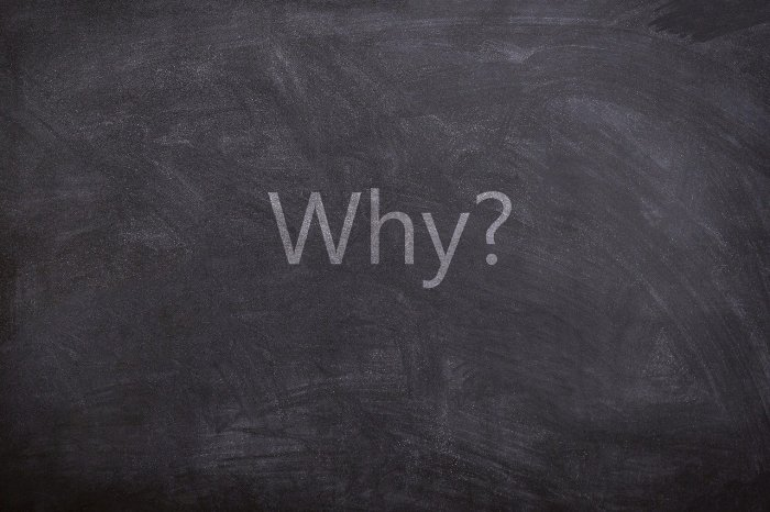 Image of a blackboard with the question of WHY by Ross Mann from Pixabay